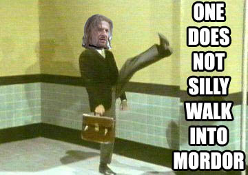 silly walk mordor