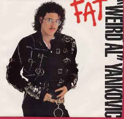 Weird Al Yankovic - Fat